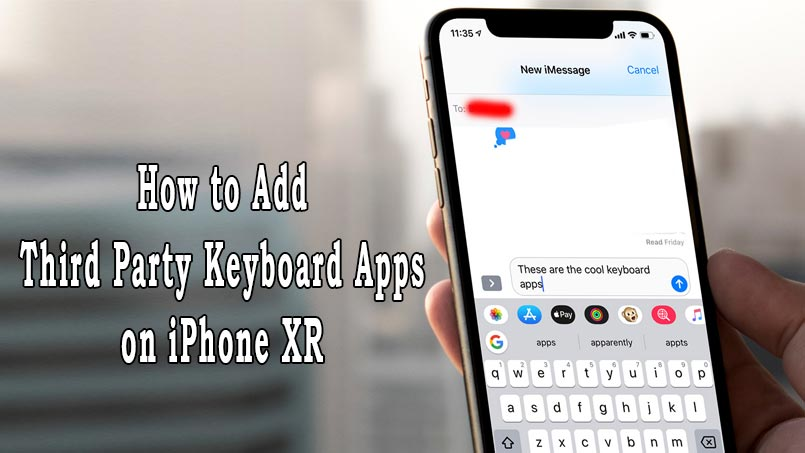 add third party keyboard apps on iphone xr
